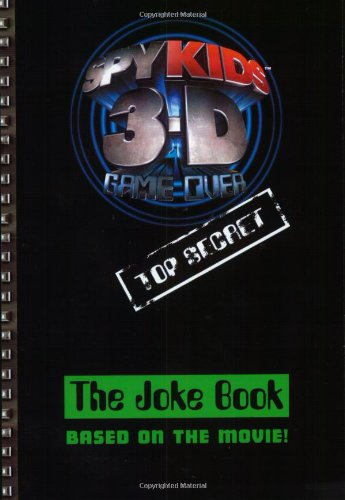 9780060567767: Spy Kids 3-D: The Joke Book (Spy Kids 3-D Game Over)