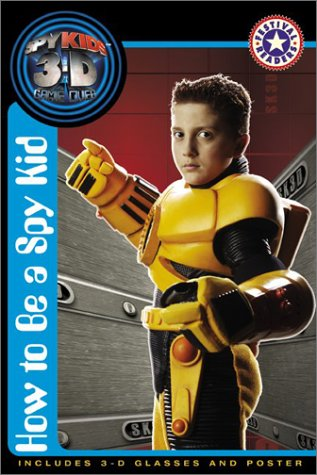 9780060567781: How to Be a Spy Kid (Spy Kids 3-D / Festival Readers)