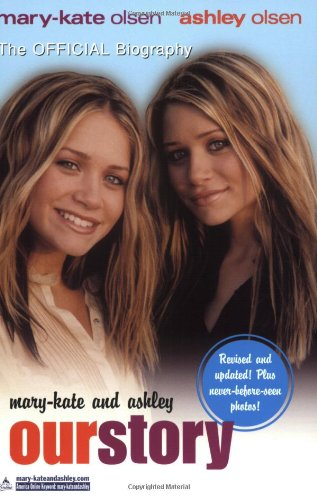 9780060568481: Mary-Kate & Ashley: Our Story--Updated edition: The Official Biography
