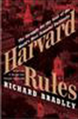 9780060568542: Harvard Rules: The Struggle for the Soul of the World's Most Powerful University