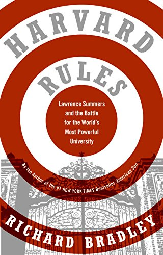 9780060568559: Harvard Rules: Lawrence Summers and the Battle for the World's Most Powerful University