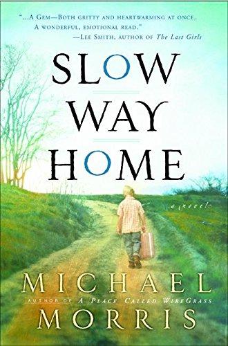 9780060568986: Slow Way Home: A Novel