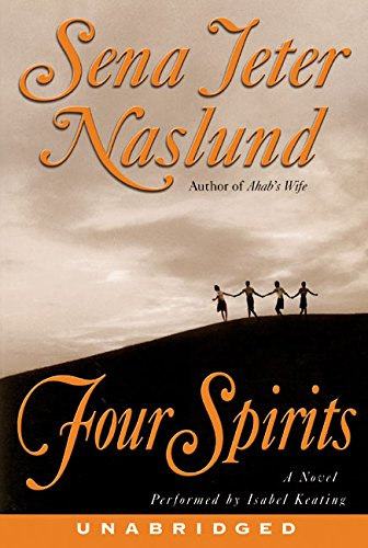 Four Spirits (0060569425) by Sena Jeter Naslund