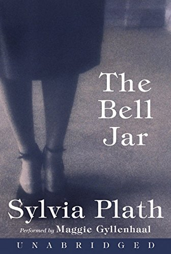 9780060569457: The Bell Jar [UNABRIDGED]