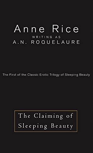 9780060570064: The Claiming of Sleeping Beauty: The First of the Classic Erotic Trilogy of Sleeping Beauty (Erotic Adventures of Sleeping Beauty, 1)