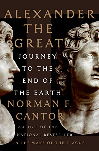9780060570125: Alexander the Great: Journey to the End of the Earth