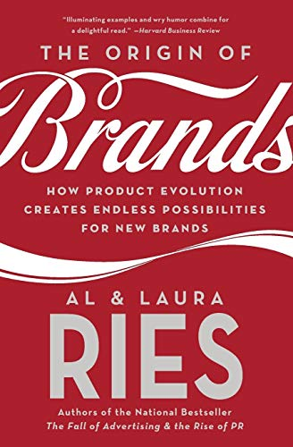 9780060570156: The Origin of Brands: How Product Evolution Creates Endless Possibilities for New Brands: Discover the Natural Laws of Product Innovation and Business Survival
