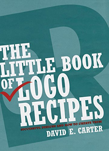 Little Book of Logo Recipes: Successful Designs and How to Create Them