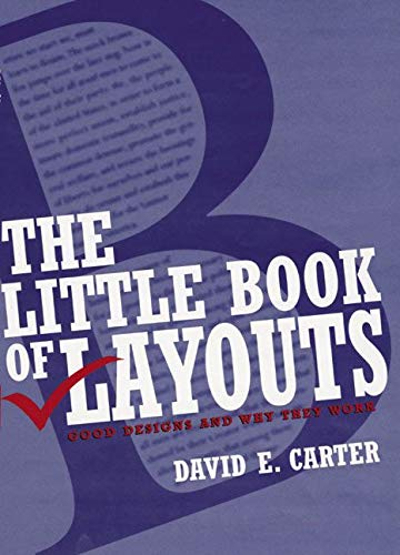 9780060570255: The Little Book of Layouts: Good Designs and Why They Work