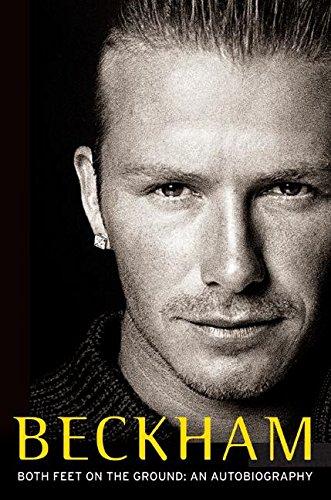 9780060570934: Beckham: Both Feet on the Ground: An Autobiography