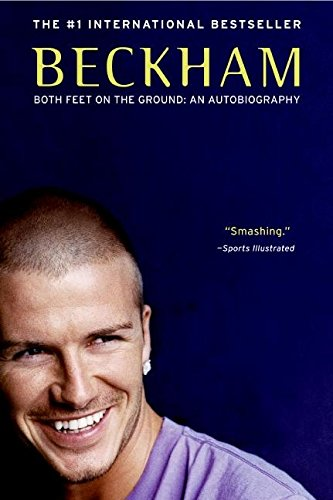 9780060570941: Beckham: Both Feet on the Ground: An Autobiography