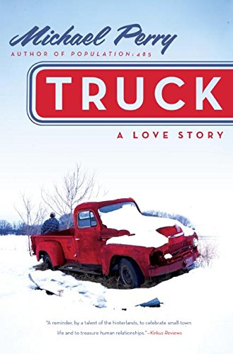 9780060571177: Truck: A Love Story