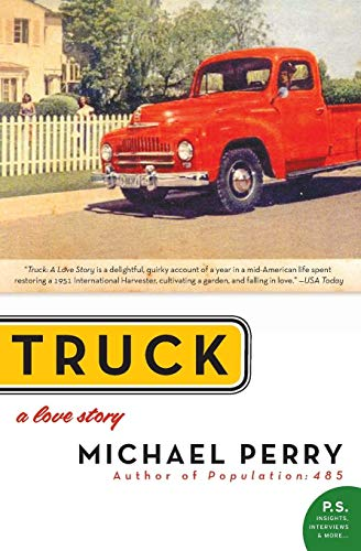 9780060571184: Truck: A Love Story (P.S.)