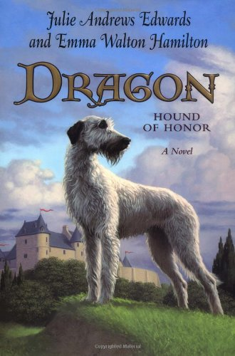 9780060571191: Dragon: Hound of Honor (Julie Andrews Collection)