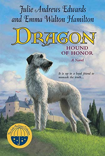 9780060571214: Dragon: Hound of Honor (Julie Andrews Collection)