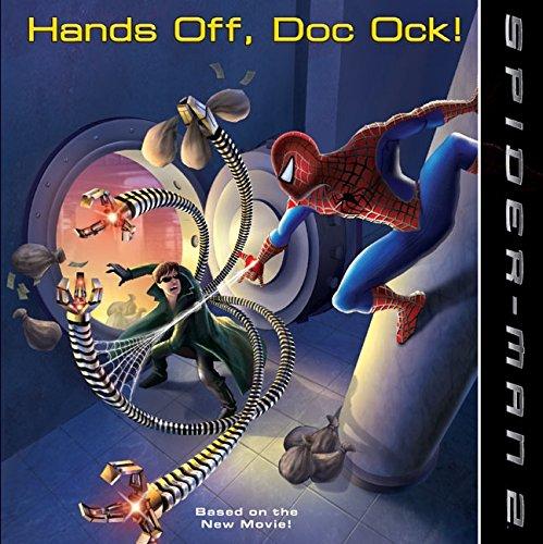 9780060571382: Spider-Man 2: Hands Off, Doc Ock!