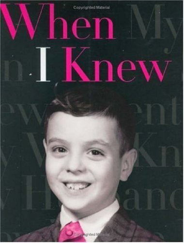 9780060571467: When I Knew