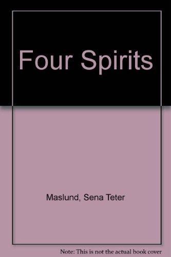 9780060571474: Four Spirits