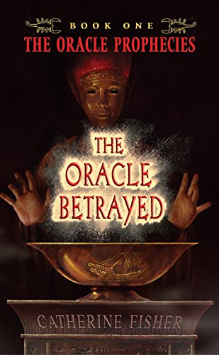 9780060571597: The Oracle Betrayed: Book One of The Oracle Prophecies