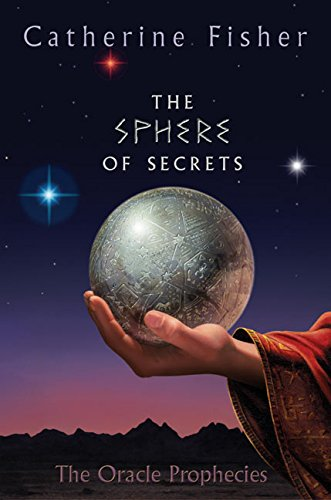 9780060571610: The Sphere of Secrets: Book Two of The Oracle Prophecies