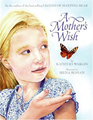 9780060571719: A Mother's Wish
