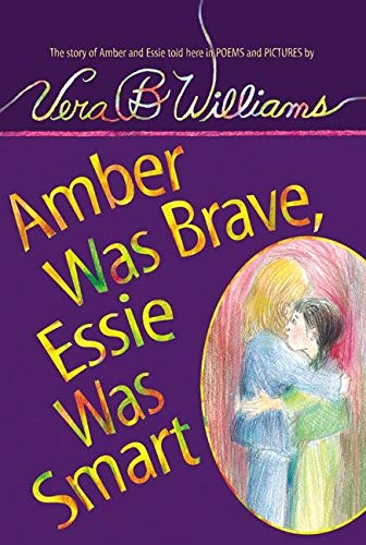 9780060571825: Amber Was Brave, Essie Was Smart