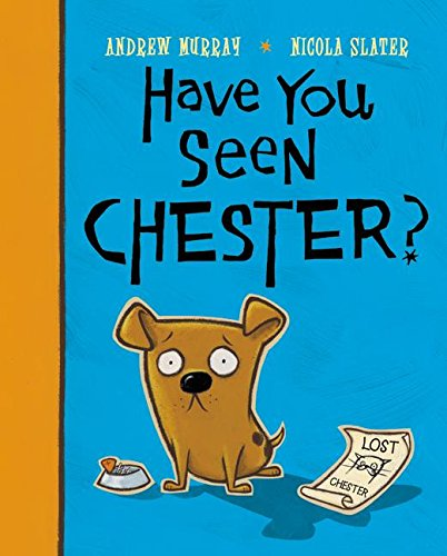 9780060571870: Have You Seen Chester?