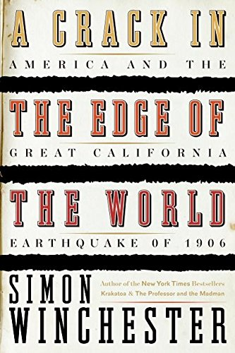 Crack in the Edge of the World (Signed): Winchester, Simon
