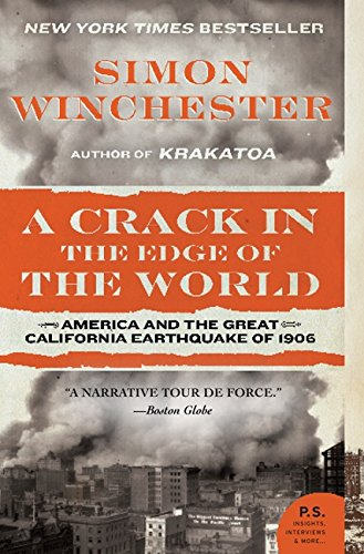 9780060572006: A Crack in the Edge of the World: America and the Great California Earthquake of 1906