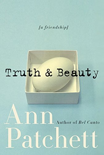 Truth & [and] Beauty: A Friendship (SIGNED)
