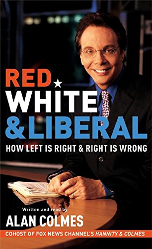 9780060572228: Red, White & Liberal