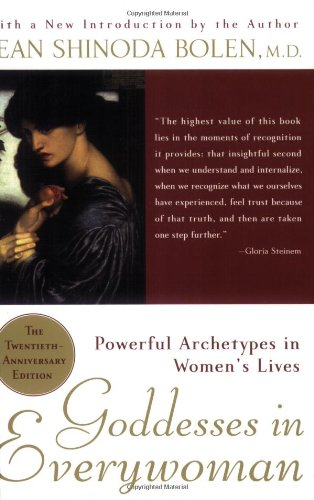 9780060572846: Goddesses in Everywoman: Powerful Archetypes in Women's Lives