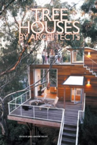 9780060572860: Tree Houses by Architects