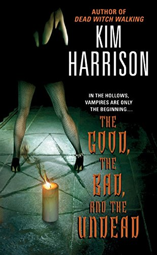 9780060572976: The Good, the Bad, and the Undead (Hollows)