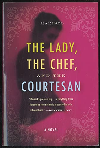 9780060573102: The Lady, the Chef, and the Courtesan