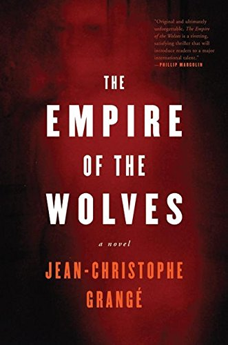 9780060573652: The Empire of the Wolves: A Novel