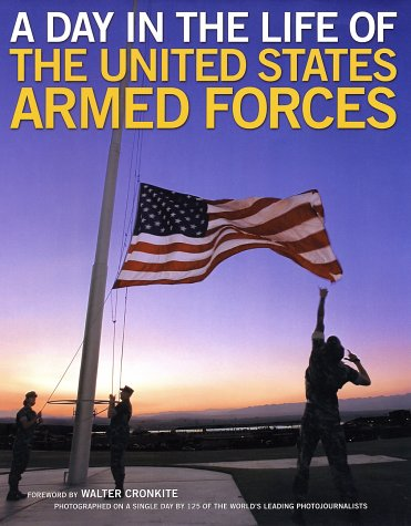 9780060573676: A Day in the Life of the United States Armed Forces