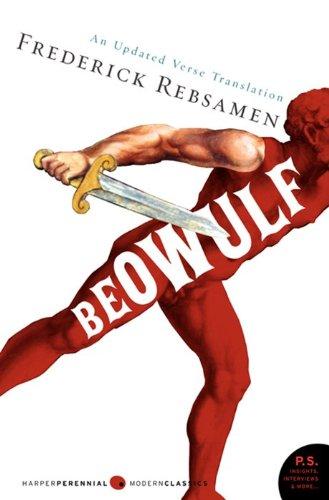 Beowulf: An Updated Verse Translation (Perennial Classics): Frederick Rebsamen