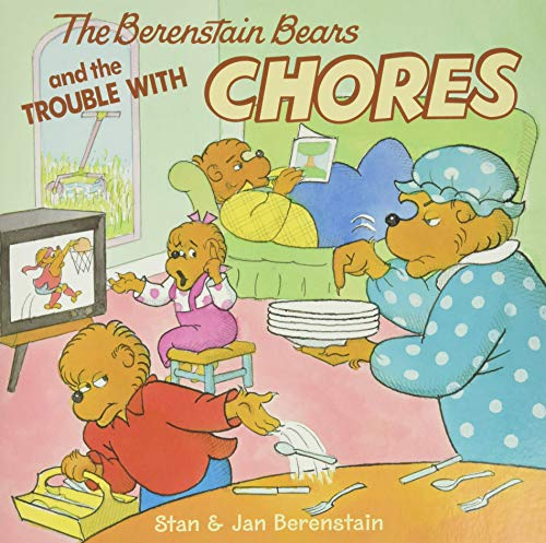 9780060573829: The Berenstain Bears and the Trouble with Chores [With Press-Out Berenstain Bears]