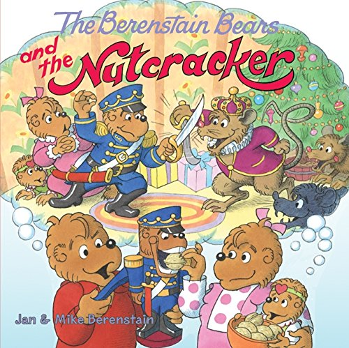 9780060573966: The Berenstain Bears and the Nutcracker (Berenstain Bears (8x8))
