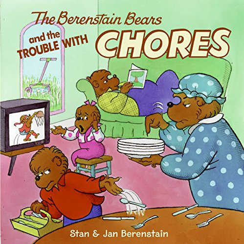 9780060573980: Berenstain Bears and the Trouble with Chores (Berenstain Bears (Harper Hardc)