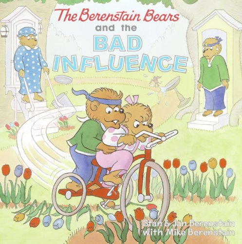 9780060574048: The Berenstain Bears and the Bad Influence (Berenstain Bears (8x8 Hardcover))