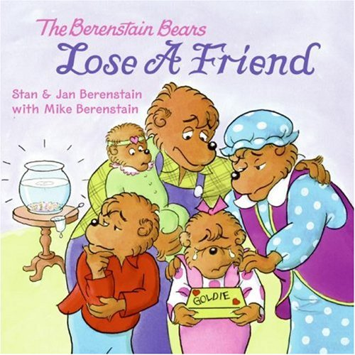 9780060574055: The Berenstain Bears Lose a Friend