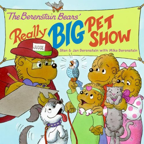 9780060574062: The Berenstain Bears' Really Big Pet Show