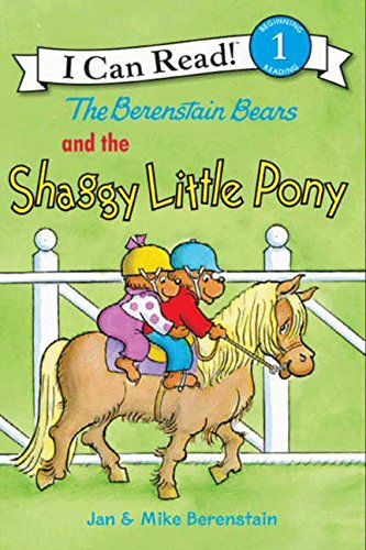 9780060574192: The Berenstain Bears and the Shaggy Little Pony (I Can Read Book 1)