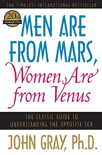 9780060574215: Men Are from Mars, Women Are from Venus: The Classic Guide to Understanding the Opposite Sex