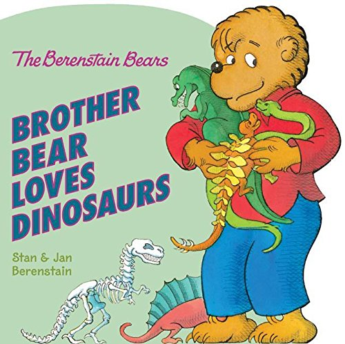 9780060574239: The Berenstain Bears: Brother Bear Loves Dinosaurs