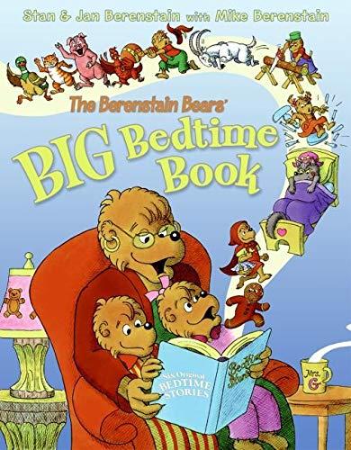 The Berenstain Bears' Big Bedtime Book: Jan Berenstain; Stan