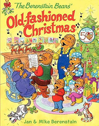 9780060574437: The Berenstain Bears' Old-Fashioned Christmas