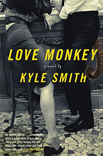 9780060574536: Love Monkey: A Novel